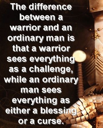 quotes on being a warrior. quotesgram