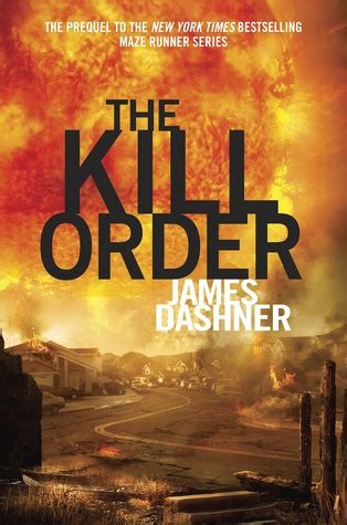 this could hurt a novel books the kill order maze runner 0 5