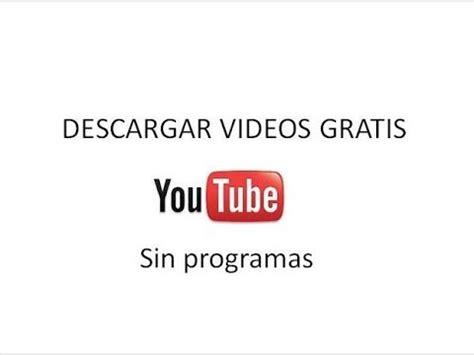 videos musicales gratis videos musicales gratis youtube