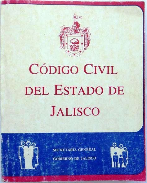codigo civil secretara general del senado c 243 digo civil del estado de jalisco 100 00 en mercado libre
