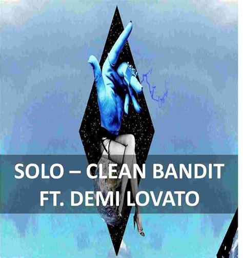 solo demi lovato lyrics e traduzione clean bandit ft demi lovato solo traduzione testo