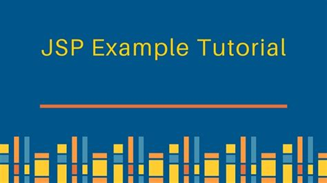 tutorial web jsp jsp exle tutorial for beginners journaldev