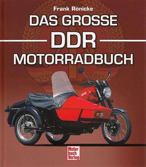 Mz Motorrad Buch by R 246 Nicke Das Grosse Ddr Motorrad Buch Typen Buch Bmw Emw