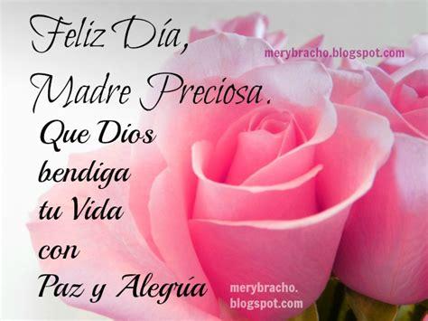 poemas feliz dia para madres cristianas madre preciosa bendiciones de dios para ti y un feliz d 237 a