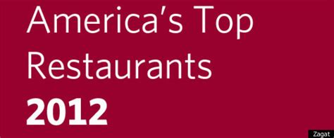 Best Restaurants Results Finally by Zagat 2012 America S Top Restaurants Results Average
