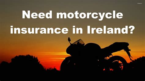 motorcycle insurance quotes where can i get motorcycle insurance in ireland megabikes