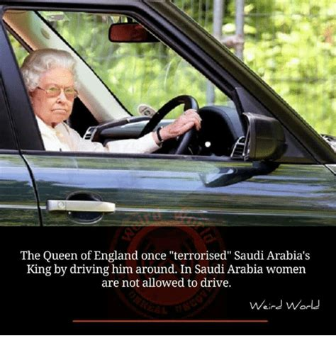 Report Not Allowed To Drive by The Of Once Terrorised Saudi Arabia S King