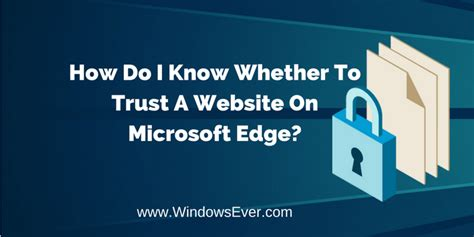 how do i know whether a website on microsoft to edge download google chrome for windows 10 free