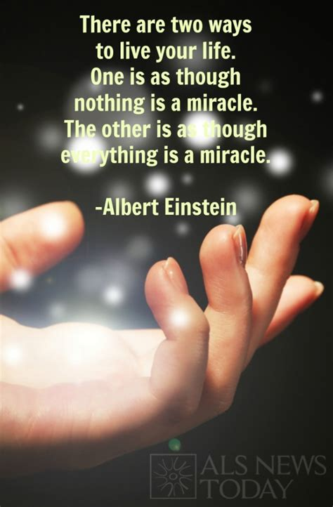 is quotes everything is a miracle quote als news today