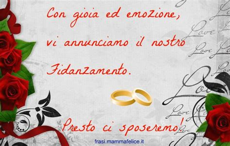lettere per anniversario fidanzamento frase di annuncio fidanzamento presto ci sposeremo
