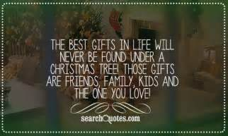 The best gifts in life will never be found under a christmas tree