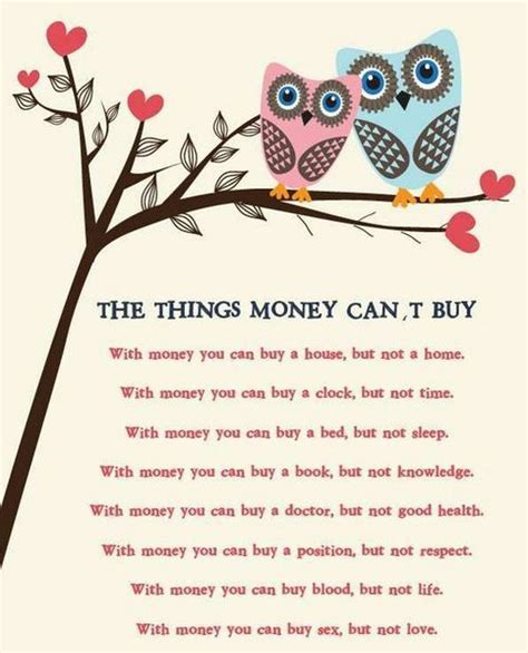 money can buy a house but not a home inspirational picture quotes the things money can t buy