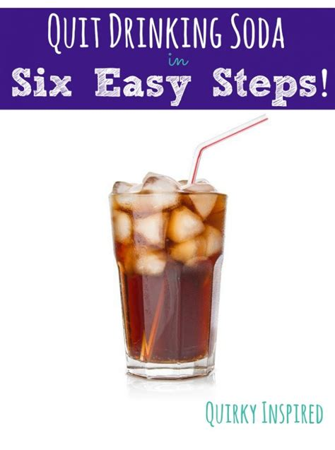 How For Detox When Quitting Soda by How To Quit Soda In 6 Easy Steps