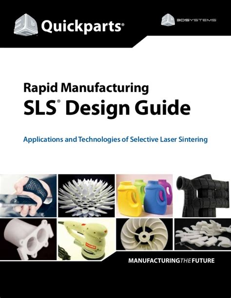 design for rapid manufacturing functional sls parts sls design guide for quickparts 3d printing services en