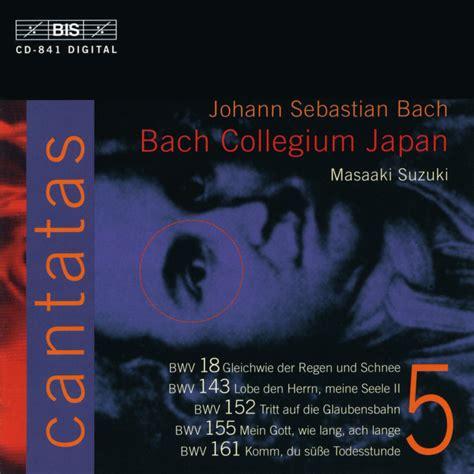 Bach Cantatas Suzuki Masaaki Suzuki Bach Cantatas Vol 5