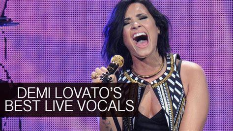 best live demi lovato s best live vocals