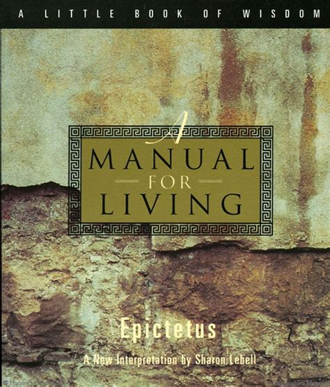 A Manual For Living book summary manual for living by epictetus