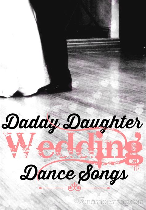 shortest father daughter dance songs shortest father daughter dance songs