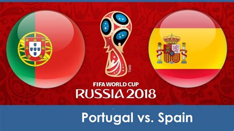 World Cup Portugal world cup 2018 portugal vs spain predictions winning