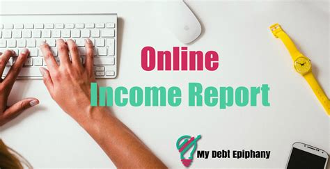 income online march online income report my debt epiphany