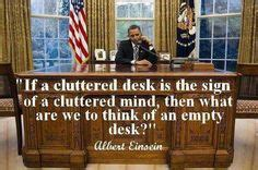 If A Cluttered Desk Signs A Cluttered Mind by 1000 Images About Just Sayin On Notebook