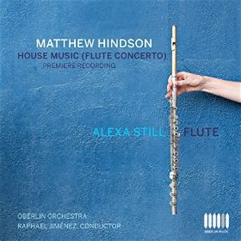 house music 2006 house music flute concerto 2006 matthew hindson