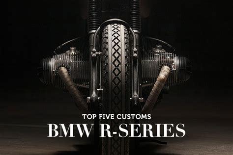 caf 201 racer 76 top 5 bmw r series customs