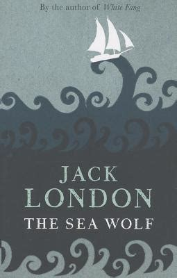 the sea wolf books the sea wolf paperback rainy day books