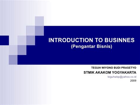 pengantar bisnis 1 introduction to businnes 1 pengantar bisnis bisnis dan