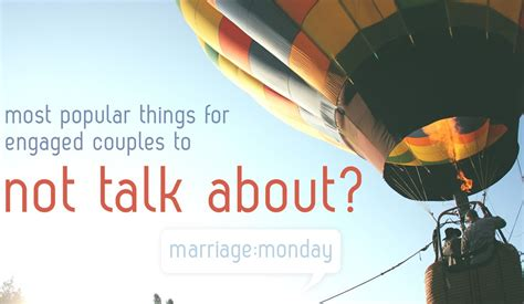 Things You Should Talk About Before Marriage by What Do Engaged Couples Not Talk About Marriage Monday