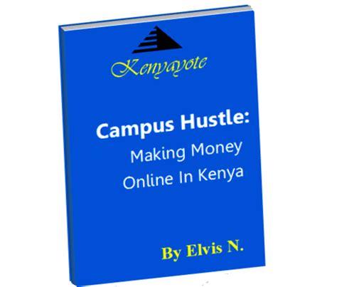 Ways Of Making Money Online In Kenya - guide on how to make money online in kenya