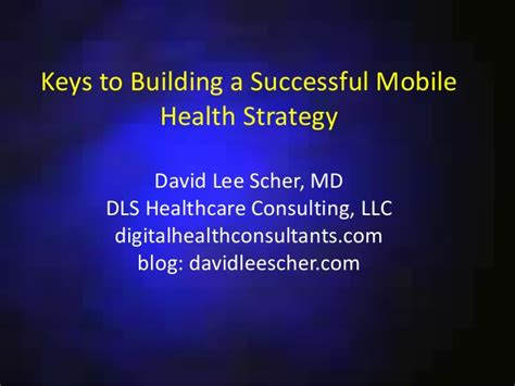 Start Consulting After Mba Nonresident Llc by To Building A Successful Mobile Health Strategy