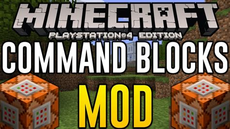 mod in minecraft ps4 minecraft ps4 command blocks mod minecraft ps4