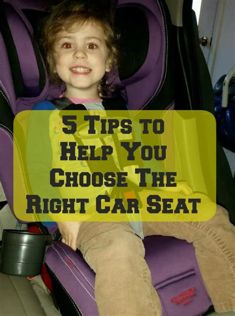 car seat that grows with child 5 tips to help you choose the right car seat parenting
