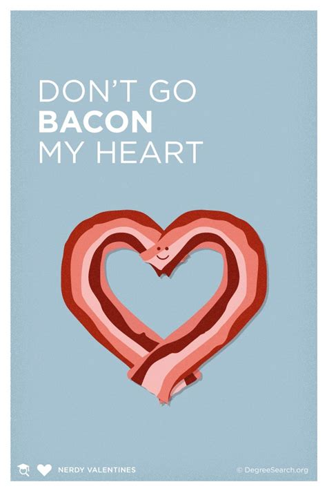 valentines bacon don t go bacon my words pixels daily