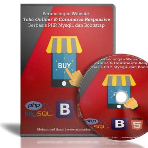 membuat toko online bootstrap dvd membuat toko online responsive dengan php dan