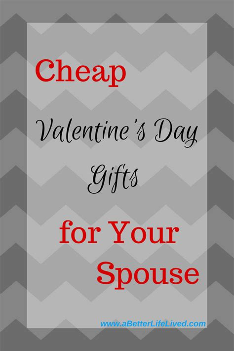 cheap valentines day gifts for husband inexpensive s day gifts for your spouse a