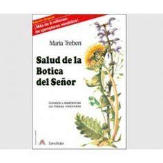salud de la botica 3850681254 salud de la botica del se 241 or consejos y experiencias con hierbas medicinales maria treben