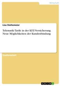 Kfz Versicherung Vergleich Ohne Pers Nliche Daten by Telematik Tarife In Der Kfz Versicherung Neue