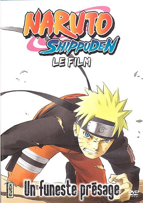 film naruto shippuden a regarder naruto shippuden films film d animation 2007 manga