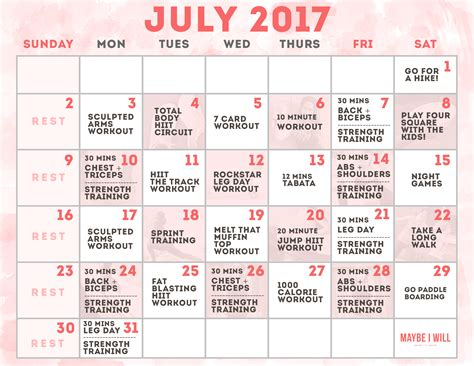 july workout schedule maybe i will
