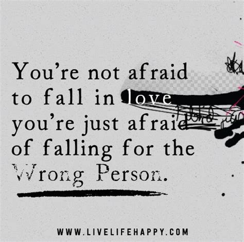 Falling In For The Wrong Reasons Quotes by 17 Best Ideas About Im Falling In On Im