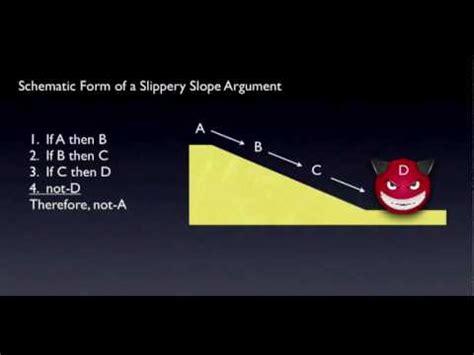 fallacies: slippery slope youtube