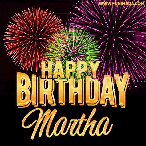 wishing   happy birthday martha  fireworks gif animated greeting card