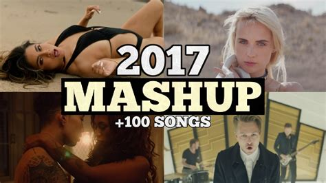 best song ever party mashup lyrics youtube pop songs world 2017 best of party mashup youtube