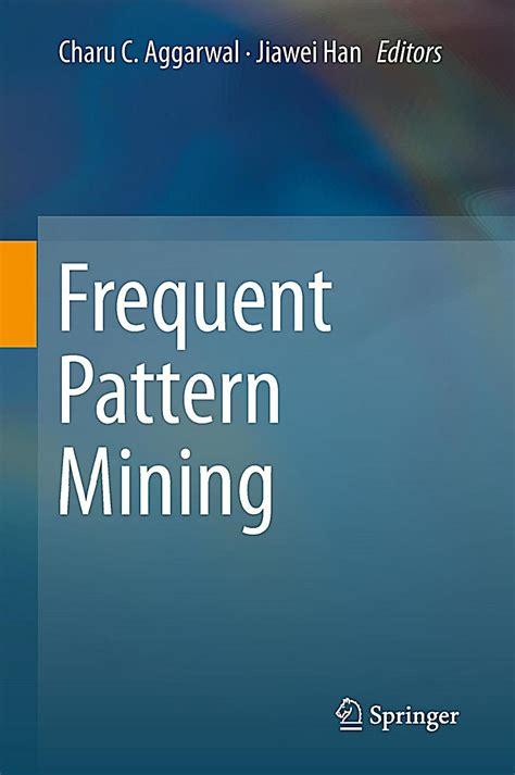 frequent pattern mining adalah frequent pattern mining buch portofrei bei weltbild de