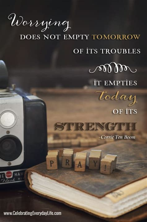 dont give   worry encouraging quote  corrie ten boom