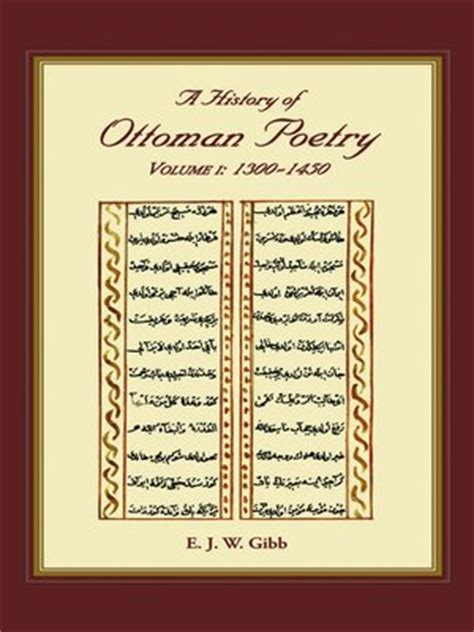 Ottoman Poetry A History Of Ottoman Poetry Volume I By E J W Gibb 183 Overdrive Ebooks Audiobooks And