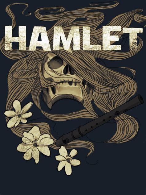 Hamlet William Shakespeare hamlet by william shakespeare debate review
