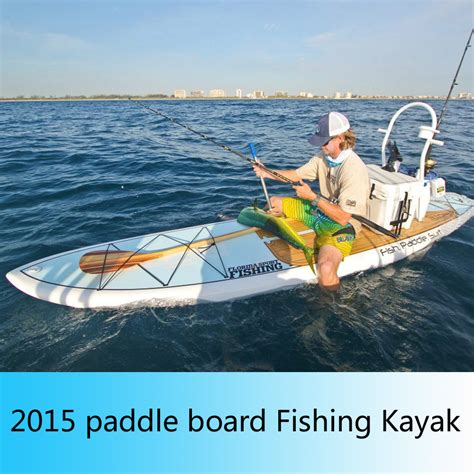 fishing paddle boat 2015 new design stand up paddle board fishing boat sit on